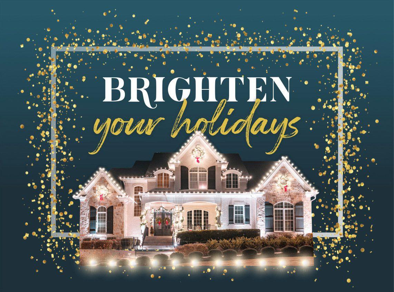 Brighten Your Holidays